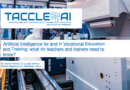 Artificial Intelligence for and in Vocational Education and Training: what do teachers and trainers need to know?